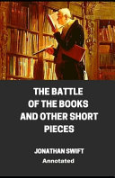 The Battle of Books and Other Short Pieces