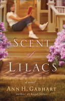 The Scent of Lilacs (The Heart of Hollyhill Book #1)