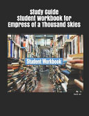 Study Guide Student Workbook for Empress of a Thousand Skies