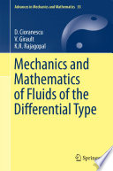 Mechanics and Mathematics of Fluids of the Differential Type
