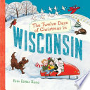 The Twelve Days of Christmas in Wisconsin Book