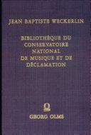 Pdf Bibliothèque du Conservatoire national de musique et de déclamation Telecharger