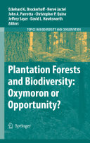 Plantation Forests and Biodiversity: Oxymoron or Opportunity?