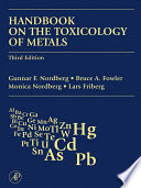 """""""Handbook on the Toxicology of Metals"""" by Monica Nordberg, Gunnar F. Nordberg, Bruce A. Fowler, Lars Friberg"""