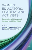 Women Educators, Leaders and Activists: Educational Lives ...