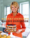 """Martha Stewart's Baking Handbook"" by Martha Stewart"