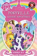 My Little Pony  Ponyville Reading Adventures Book PDF