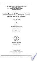 Union Wages And Hours In The Building Trades