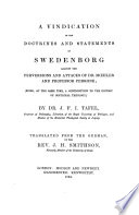 A vindication of the doctrines and statements of Swedenborg against the perversions and attacks of Dr  M  hler and Professor Perrone     Translated     by the Rev  J  H  Smithson