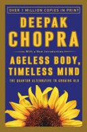 Ageless Body  Timeless Mind Book