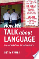 How We Talk about Language