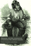 Klatsassan  and Other Reminiscences of Missionary Life in British Columbia