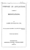 Comfort in Affliction; a series of meditations ... Twenty-first thousand ebook