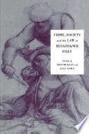 Crime Society And The Law In Renaissance Italy