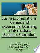 Business Simulations Games And Experiential Learning In International Business Education