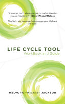Life Cycle Tool Workbook and Guide