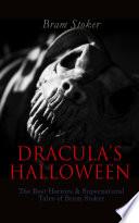 DRACULA S HALLOWEEN     The Best Horrors   Supernatural Tales of Bram Stoker