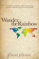 Wander the Rainbow