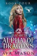 Elizabeth, Alpha of Dragons banner backdrop