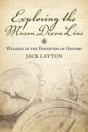 Exploring the Mason Dixon Line