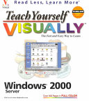 Teach Yourself Visually Windows 2000 Server Book