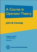 A Course in Operator Theory [Pdf/ePub] eBook