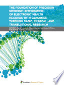 The Foundation of Precision Medicine  Integration of Electronic Health Records with Genomics Through Basic  Clinical  and Translational Research Book