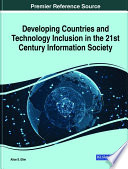 Developing Countries and Technology Inclusion in the 21st Century Information Society