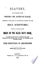 Slavery As It Relates To The Negro Or African Race