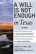 A Will Is Not Enough in Texas