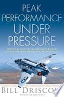 Peak Performance Under Pressure Book