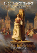 The Maid Of France (Annotated Edition) [Pdf/ePub] eBook