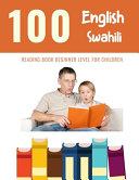 100 English   Swahili Reading Book Beginner Level for Children