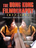 The Hong Kong Filmography, 1977Ð1997