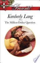 The Million-Dollar Question