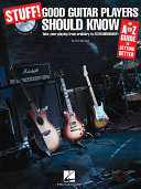 Stuff! Good Guitar Players Should Know
