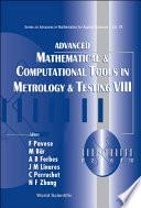 Advanced Mathematical   Computational Tools in Metrology   Testing VIII