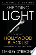 Shedding Light on the Hollywood Blacklist  Conversations with Participants