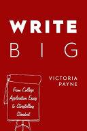 Write Big