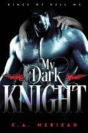My Dark Knight