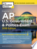 Cracking the AP U S  Government   Politics Exam  2018 Edition Book PDF