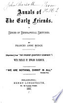Annals of the Early Friends Book PDF