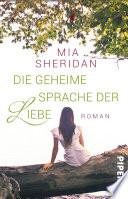 Die geheime Sprache der Liebe  : Roman