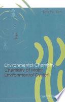 Environmental Chemistry  Chemistry Of Major Environmental Cycles Book