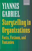 Storytelling in Organizations : Facts, Fictions, and Fantasies Pdf/ePub eBook