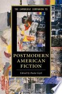 The Cambridge Companion To Postmodern American Fiction Book