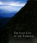 The Lost City of the Tayronas