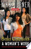 A Woman s Work  Street Chronicles