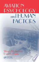 """Aviation Psychology and Human Factors"" by Monica Martinussen, David R. Hunter"