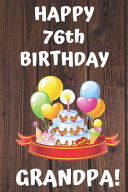 HAPPY 76th BIRTHDAY GRANDPA